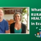 What About RURAL HEALTHCARE In Ecuador?