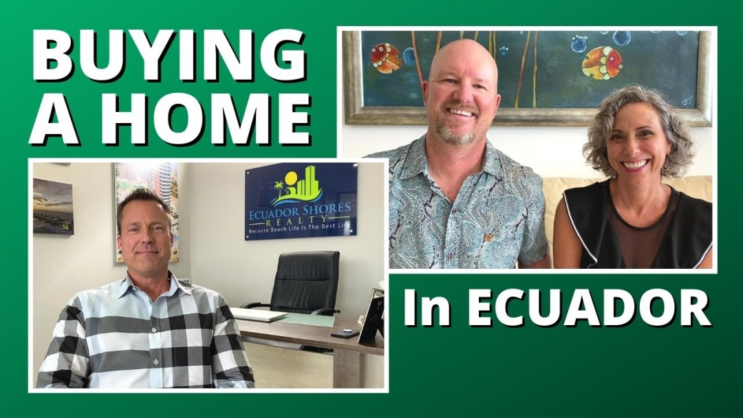 Buying a Home in Ecuador