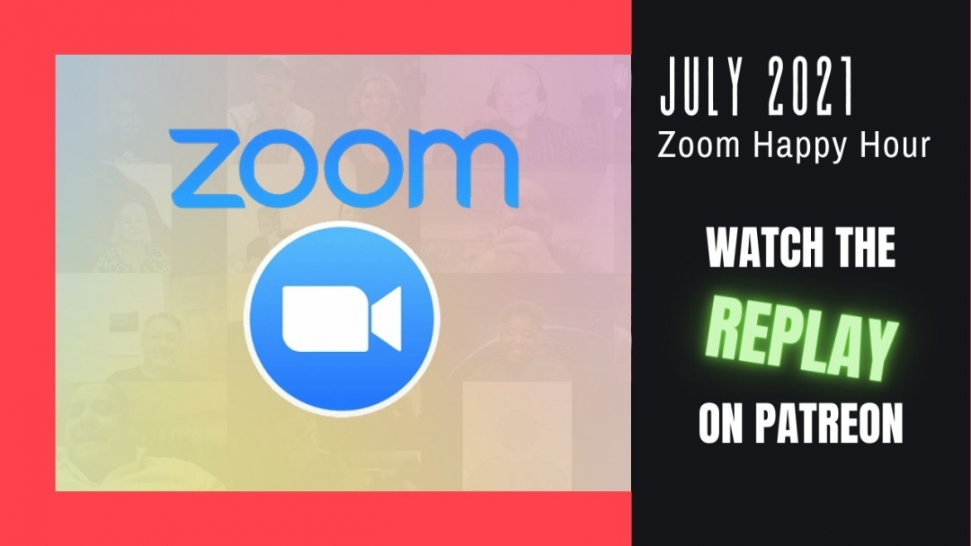 Amelia And JP Zoom Happy Hour Replay July 2021